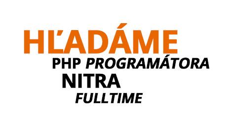 Ponuka práce – PHP programátor, fulltime, Nitra